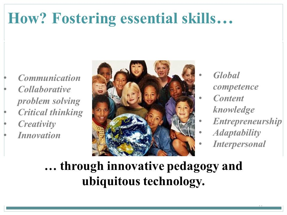 … through innovative pedagogy and ubiquitous technology.