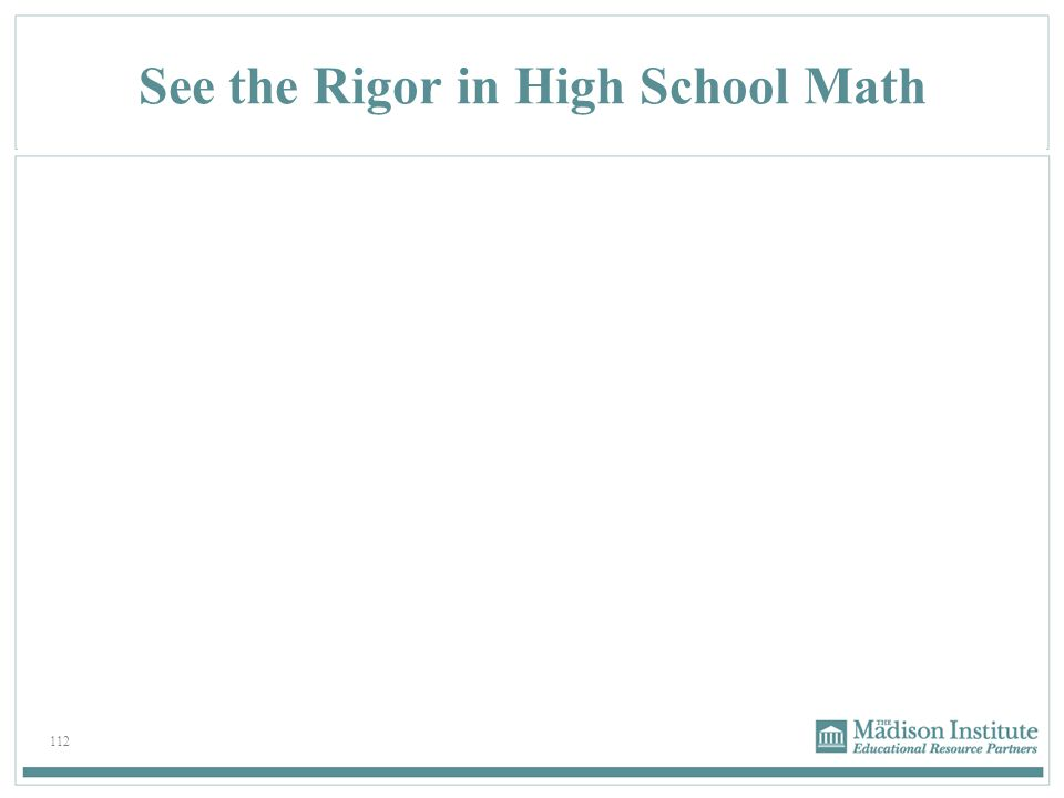 See the Rigor in High School Math