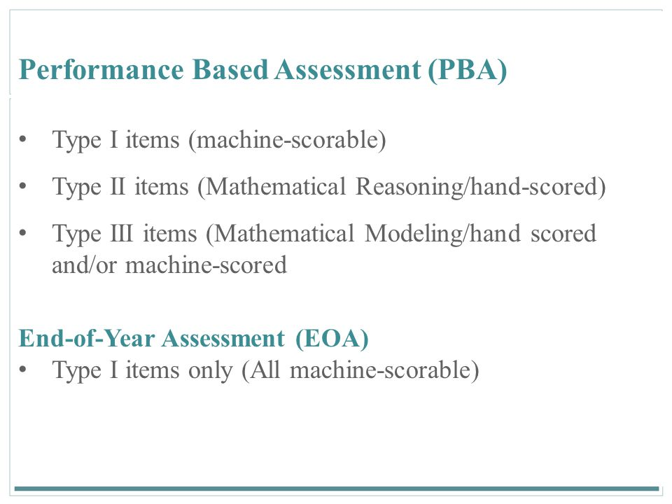 Performance Based Assessment (PBA)