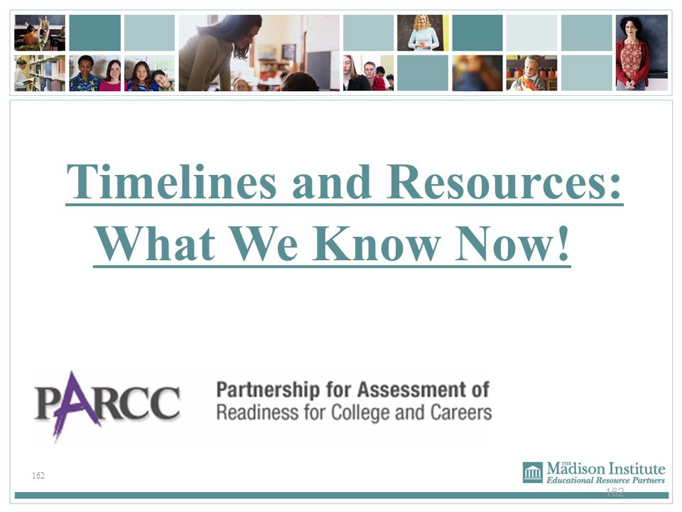 Timelines and Resources: