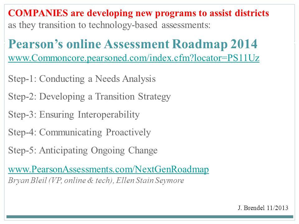 Pearson's online Assessment Roadmap 2014