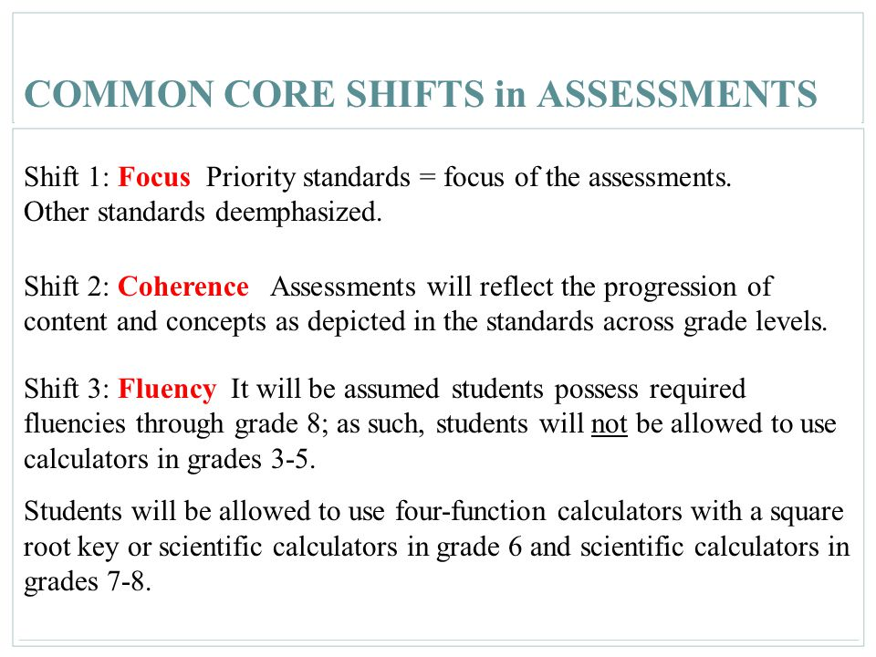 COMMON CORE SHIFTS in ASSESSMENTS