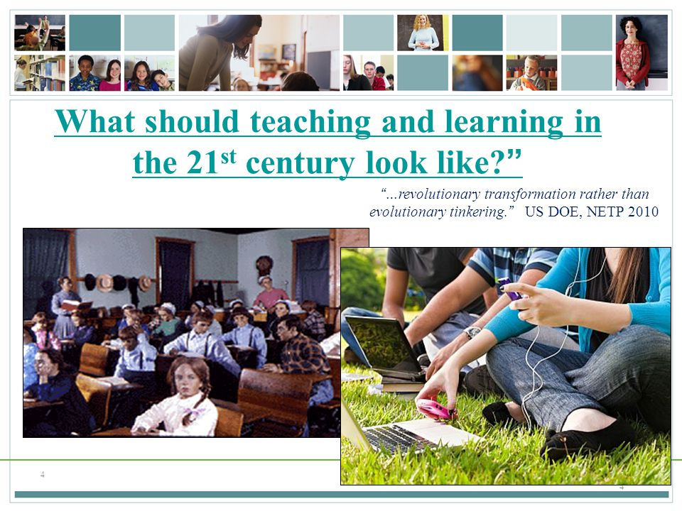 What should teaching and learning in the 21st century look like