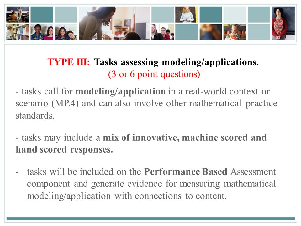 TYPE III: Tasks assessing modeling/applications.