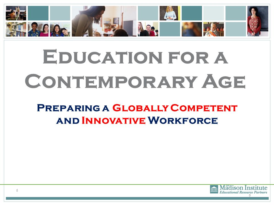 Preparing a Globally Competent and Innovative Workforce