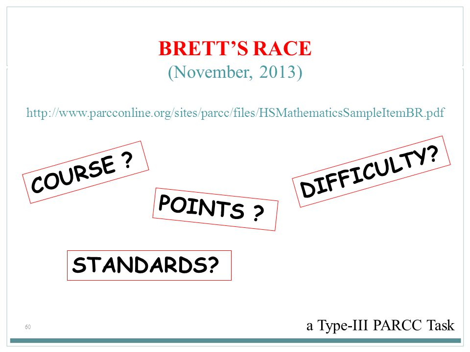 BRETT'S RACE DIFFICULTY COURSE POINTS STANDARDS (November, 2013)