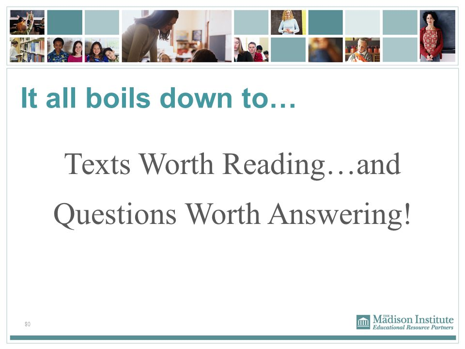 Texts Worth Reading…and Questions Worth Answering!