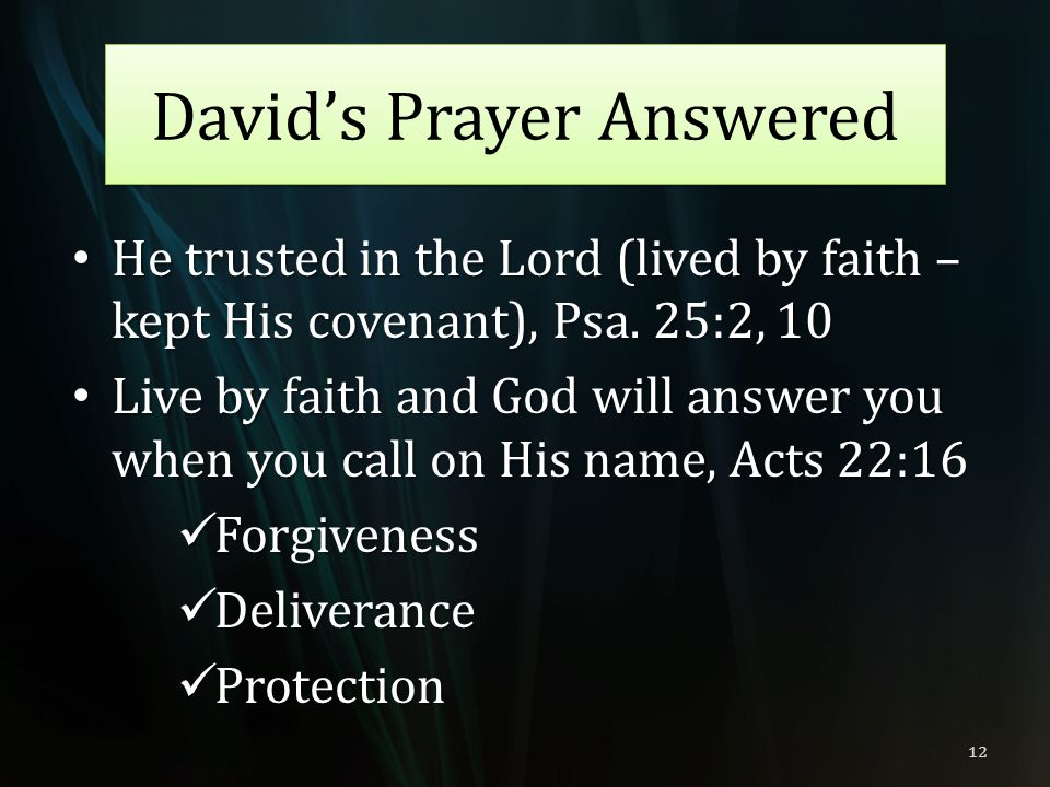 David's Prayer Answered