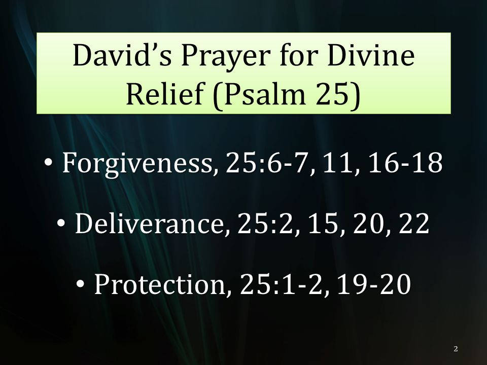 David's Prayer for Divine Relief (Psalm 25)