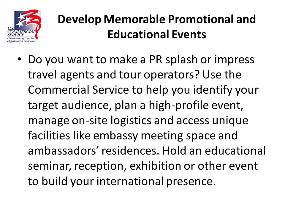 Develop Memorable Promotional and Educational Events