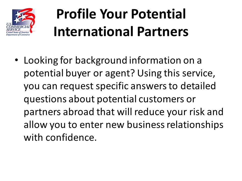 Profile Your Potential International Partners