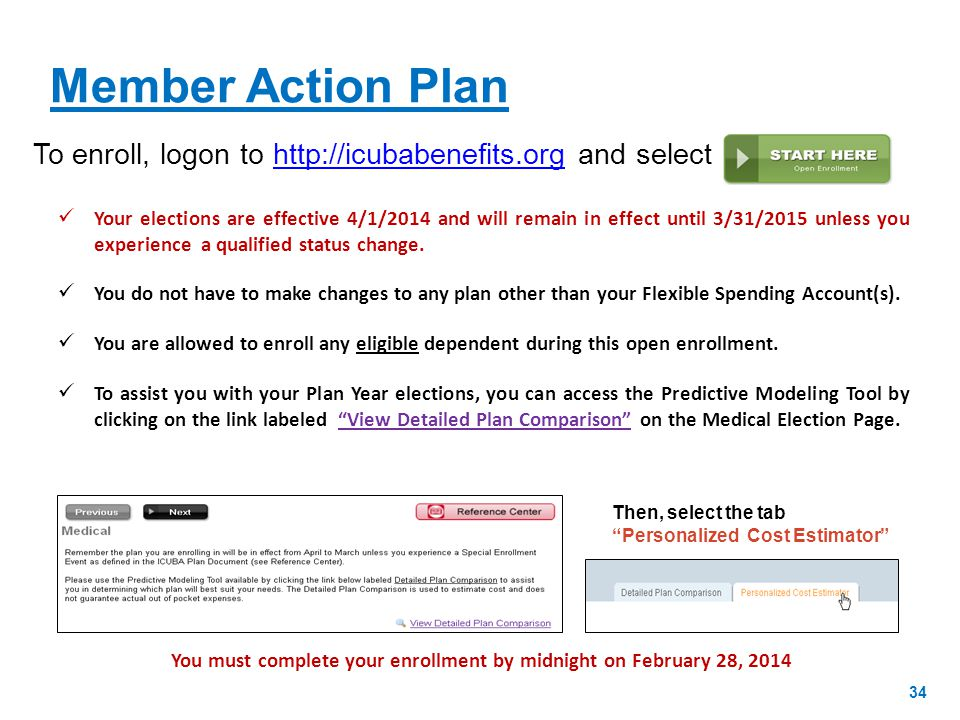 You must complete your enrollment by midnight on February 28, 2014