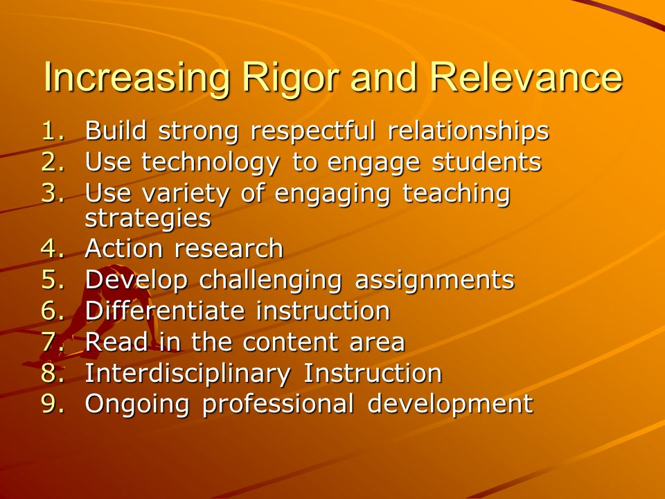 Increasing Rigor and Relevance