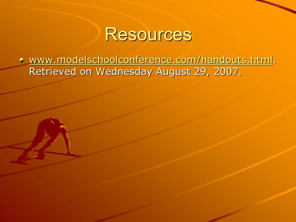 Resources   Retrieved on Wednesday August 29, 2007.