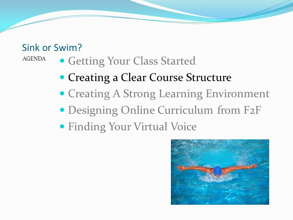 Getting Your Class Started Creating a Clear Course Structure