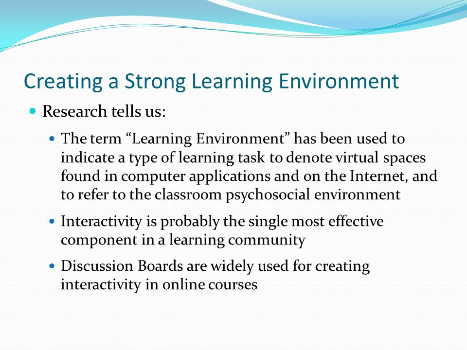Creating a Strong Learning Environment