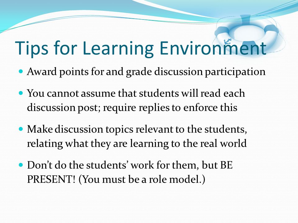 Tips for Learning Environment