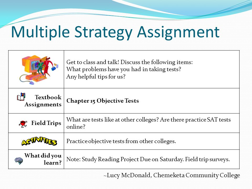 Multiple Strategy Assignment