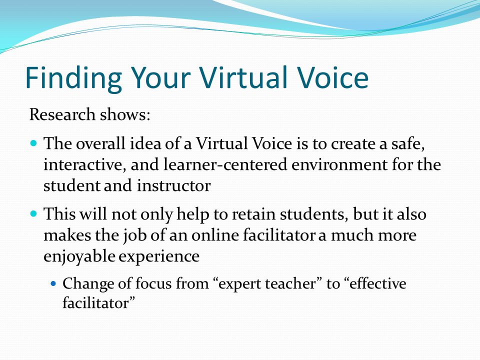 Finding Your Virtual Voice