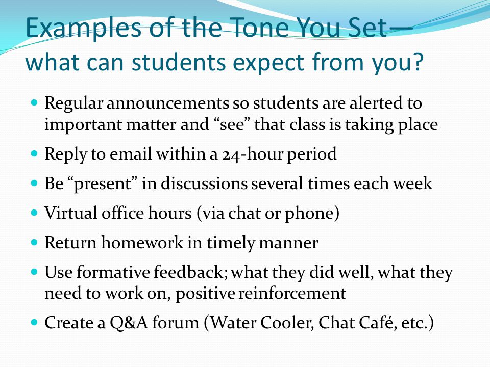 Examples of the Tone You Set— what can students expect from you