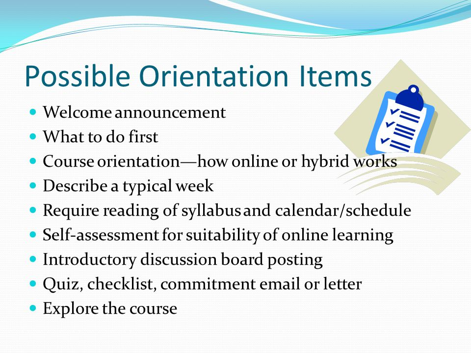 Possible Orientation Items