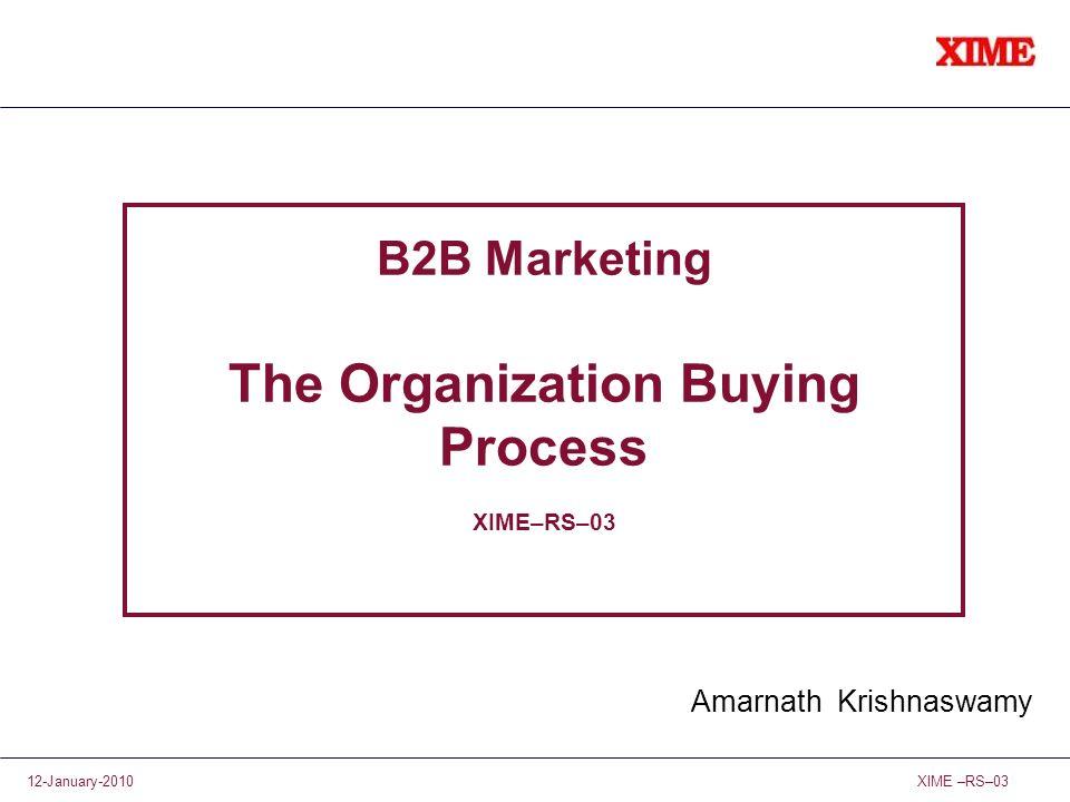 B2B Marketing The Organization Buying Process XIME–RS–03
