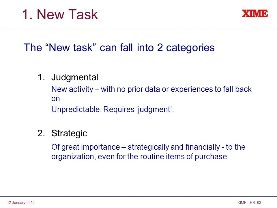 1. New Task The New task can fall into 2 categories Judgmental