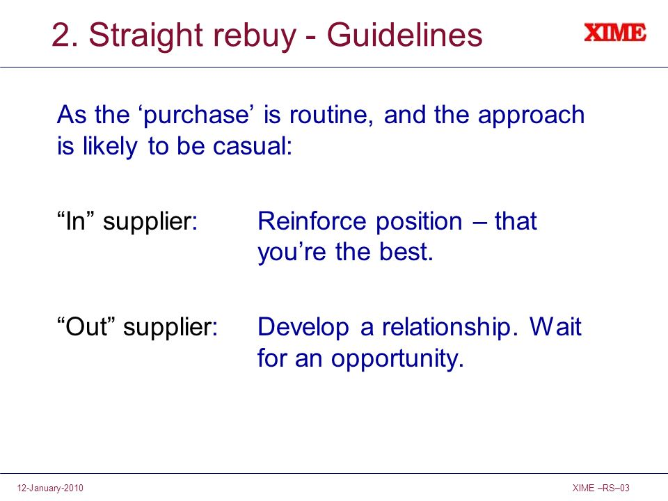 2. Straight rebuy - Guidelines