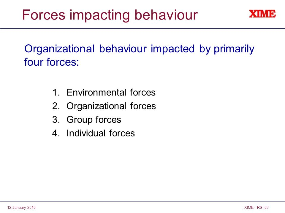 Forces impacting behaviour
