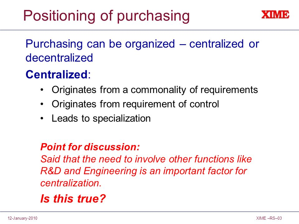 Positioning of purchasing