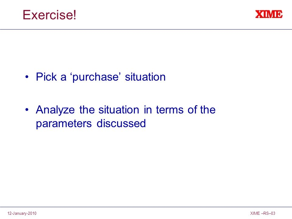 Exercise! Pick a 'purchase' situation
