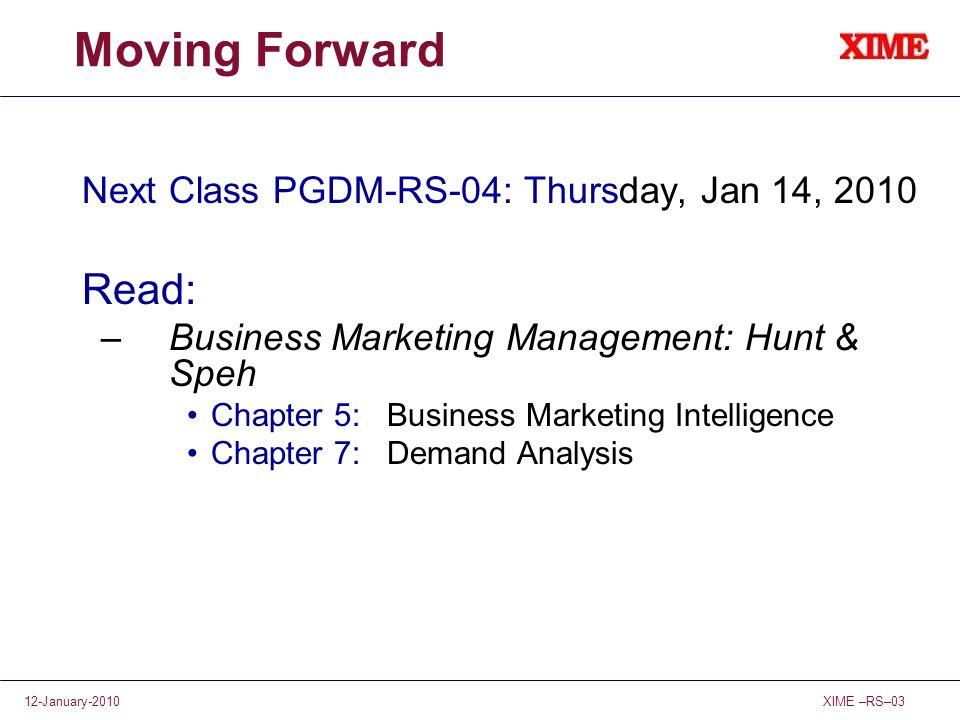 Moving Forward Read: Next Class PGDM-RS-04: Thursday, Jan 14, 2010