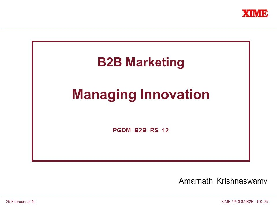 B2B Marketing Managing Innovation PGDM–B2B–RS–12