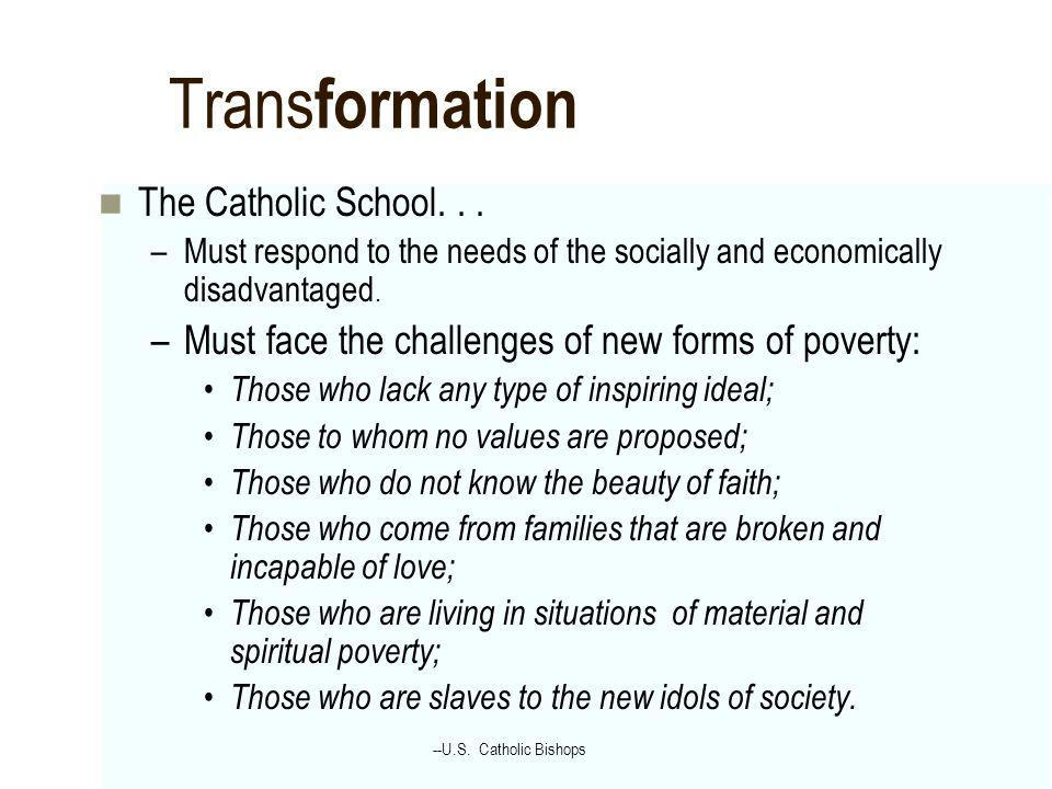 Transformation The Catholic School. . .