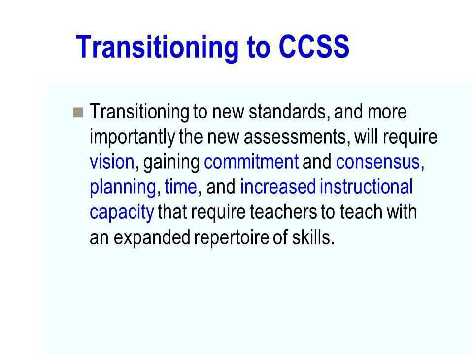 Transitioning to CCSS
