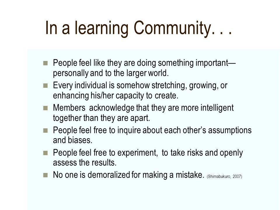 In a learning Community. . .