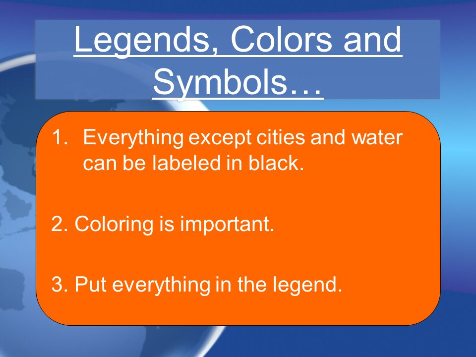 Legends, Colors and Symbols…