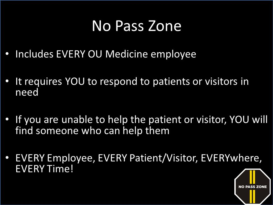 No Pass Zone Includes EVERY OU Medicine employee