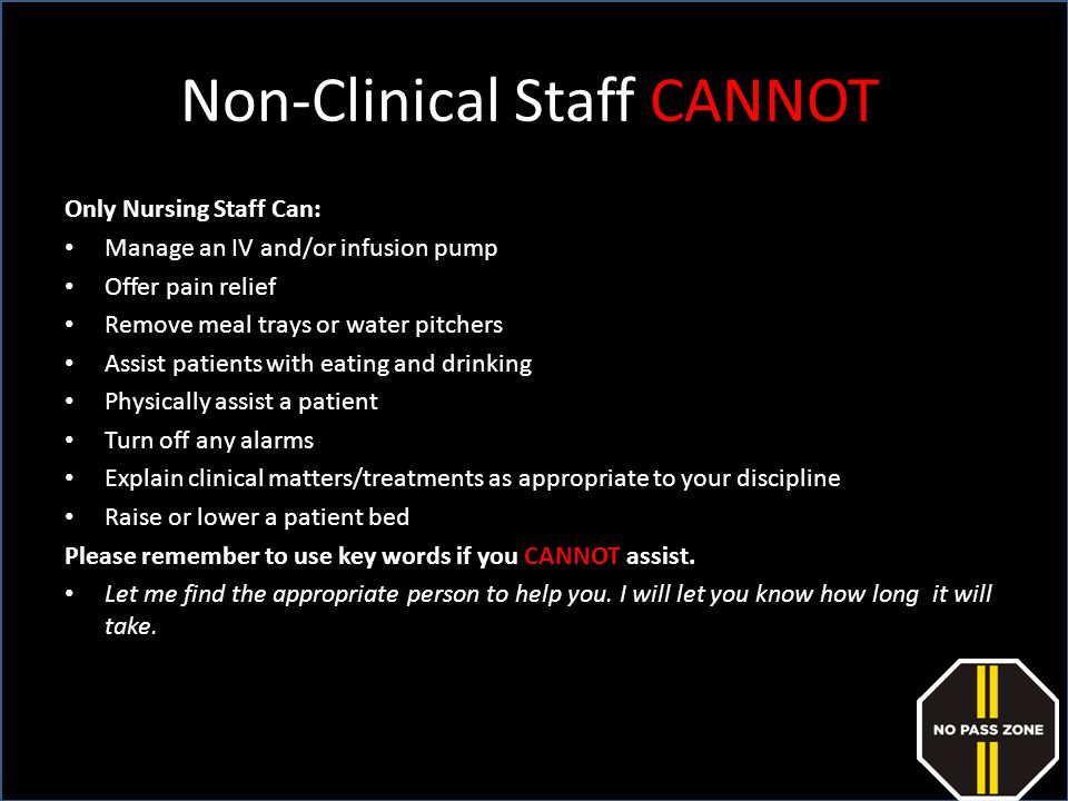 Non-Clinical Staff CANNOT