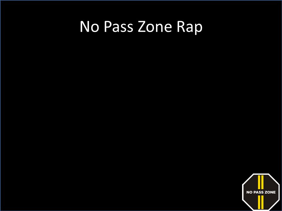 No Pass Zone Rap Gordon