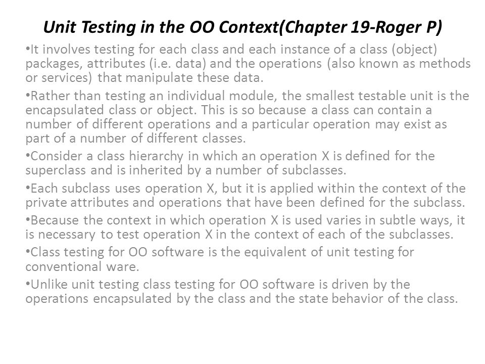 Unit Testing in the OO Context(Chapter 19-Roger P)
