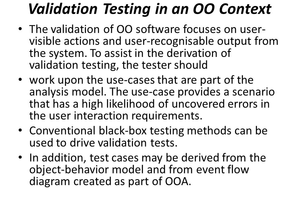Validation Testing in an OO Context