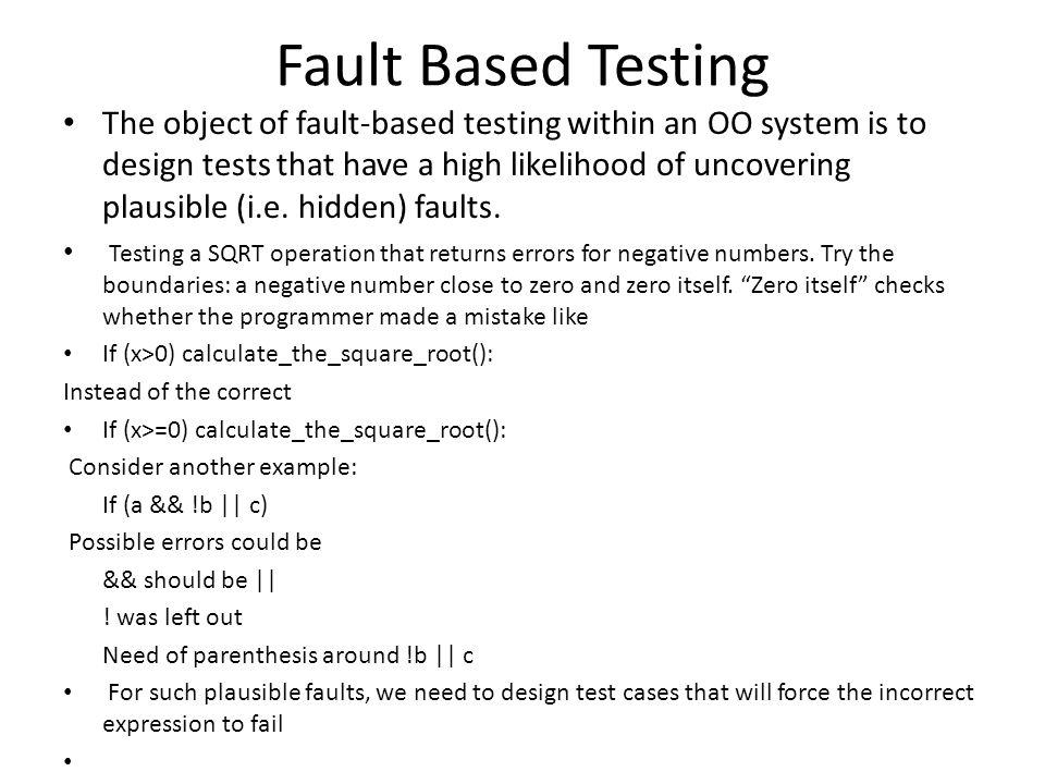 Fault Based Testing