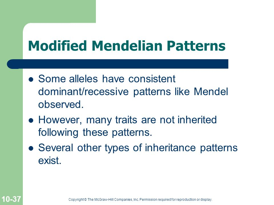 Modified Mendelian Patterns