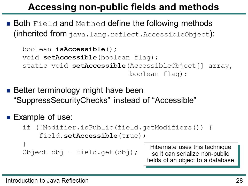 Accessing non-public fields and methods