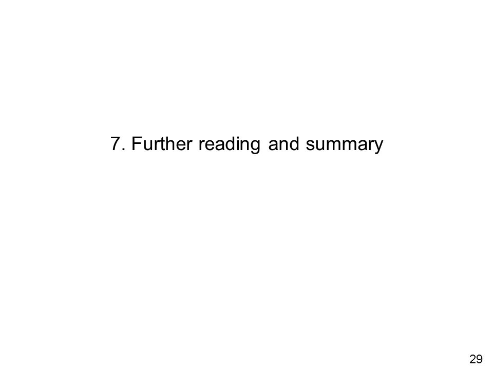 7. Further reading and summary