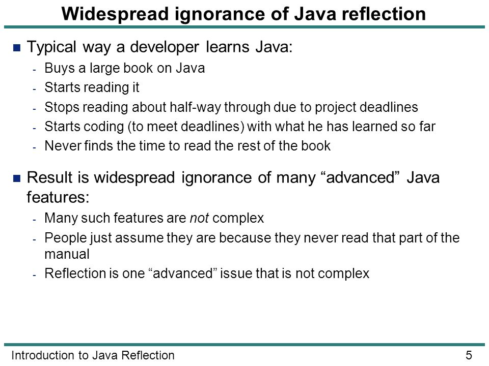 Widespread ignorance of Java reflection