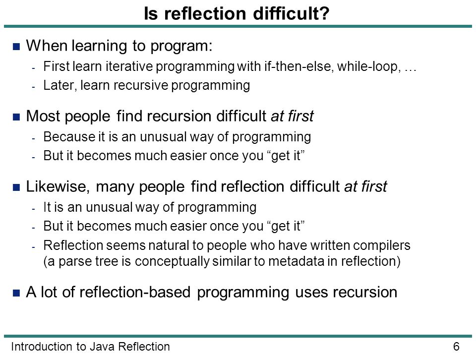 Is reflection difficult
