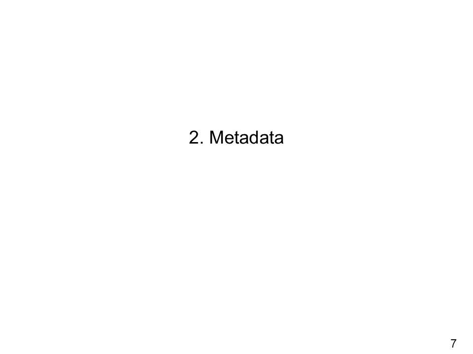 2. Metadata