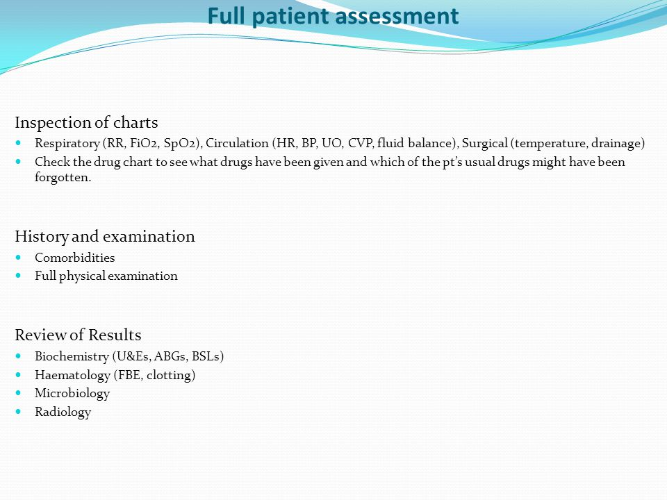Full patient assessment